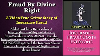 Fraud by Divine Right