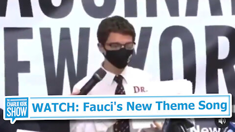 WATCH: Fauci's New Theme Song