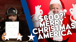 Merry Christmas America YOU ARE WORTH $600?!?! | UNCENSORED