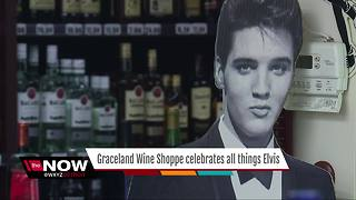 Graceland Wine Shoppe celebrates all things Elvis