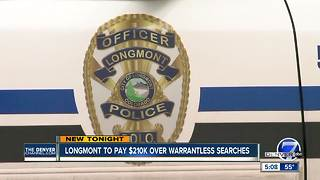 Longmont settles case over warrantless police searches - Video