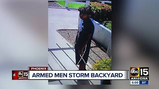 VIDEO: Armed gunmen caught on camera entering Phoenix backyard - Video