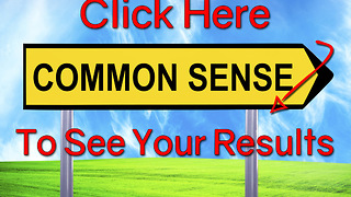 QUIZ: How Much Common Sense Do You Have? Bad Result