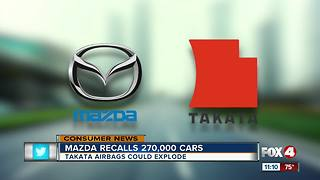 Mazda recalls nearly 270,000 vehicles with Takata air bags that could potentially explode - Video