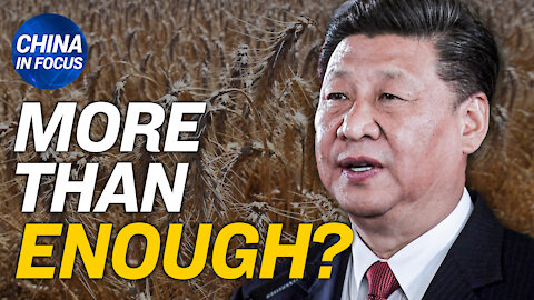 China's 2020 grain imports break record; Beijing reacts to Biden's move to cut reliance