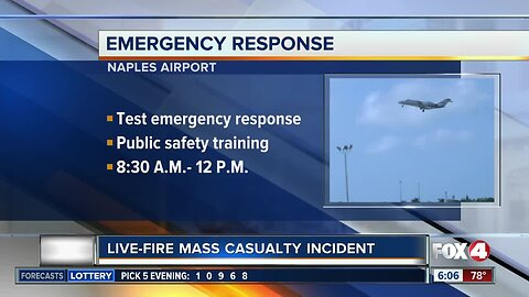 Authorities training for mass casualty incident at Naples Airport on Wednesday