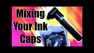 """✅Easy way to mix your TATTOO INK CAPS!!! 👀""""quick tips"""""""