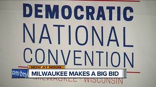 City of Milwaukee makes bid to host 2020 Democratic Nation Convention - Video