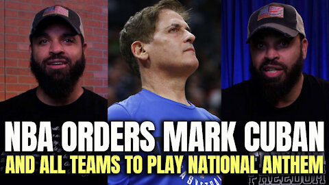 NBA Orders Mark Cuban And 'All Teams' to Play National Anthem