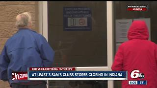 Three Sam's Club stores in Indiana are closing