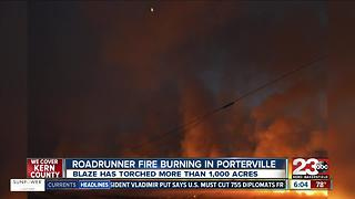 Road Runner Fire in Porterville burns 1000 acres - Video