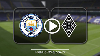 Manchester City 4 : 0 Borussia M'gladbach - UEFA champions league goals - Video