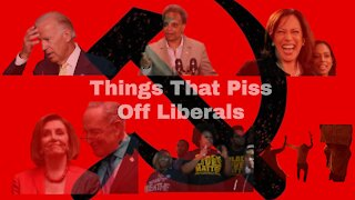 Things That Piss Off Liberals - Compilation