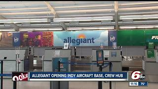 Allegiant airlines wants to fill 66 positions for new Indianapolis base - Video