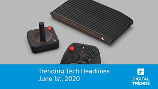 Top Trending Tech Headlines June 1, 2020