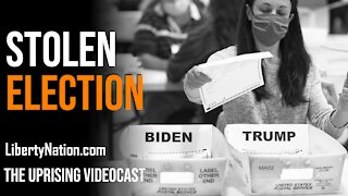 Stolen Election - The Uprising Videocast