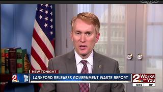 Sen Lankford releases latest 'Federal Fumbles' report - Video