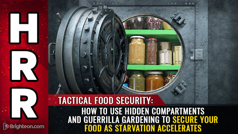 How to use hidden compartments and guerrilla gardening to secure your food as starvation accelerates