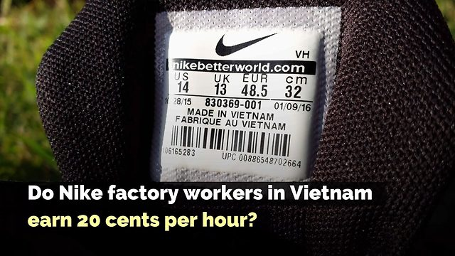 3eeed4237da870 FACT CHECK  Do Nike Factory Workers in Vietnam Earn 20 Cents Per Hour