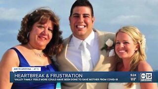 Valley family says more could have been done to save mother from COVID-19