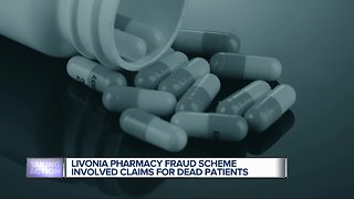 Metro Detroit pharmacy fraud scheme involved health care claims made for dead patients