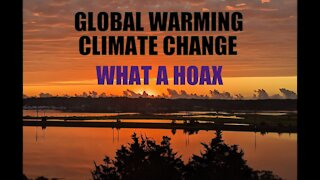 Climate Change or Global Hoax?