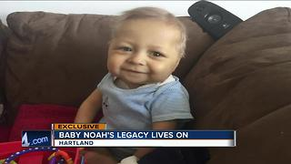 Baby Noah's legacy lives on
