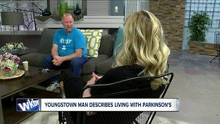 Youngstown man describes living with Parkinson's Disease - Video