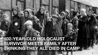 102-Year-Old Holocaust Survivor Meets Family after Thinking They All Died in Camp - Video