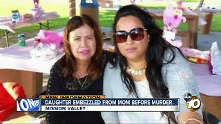 Daughter embezzled from mom before murder