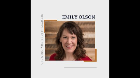 Emily Olson - Consulting, Non-Profits, and COVID