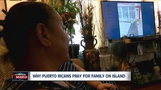 WNY Puerto Ricans pray for family on island - Video