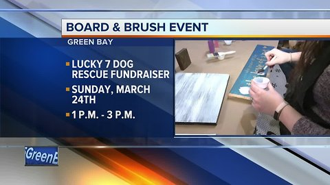Board & Brush Green Bay hosts fundraiser for Lucky 7 Dog Rescue