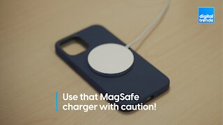 Use that MagSafe charger with caution!