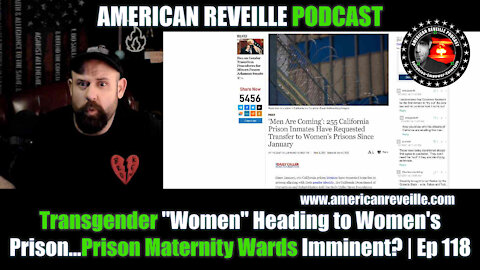 "Transgender ""Women"" Heading to Women's Prison...Prison Maternity Wards Imminent? 