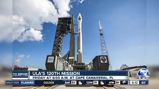 ULA's 120th mission launches Friday - Video