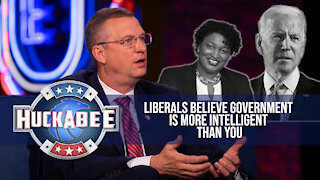 Liberals Believe Government is More Intelligent Than You | Doug Collins | Huckabee