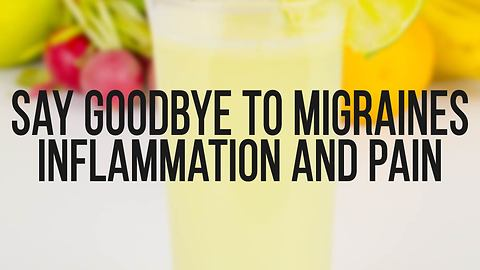 Say goodbye to migraines, inflammation & pain