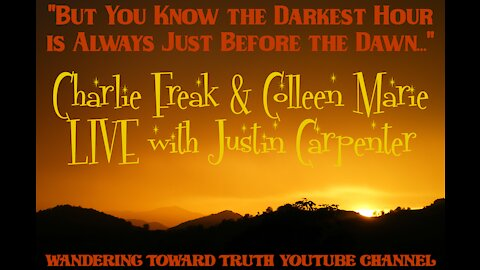 But You Know The Darkest Hour Is Always Before Dawn Live with Charlie Freak