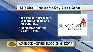 H&R Block hosting Presidents Day blood drive to benefit SunCoast Blood Bank - Video