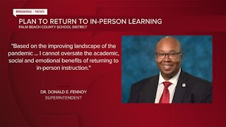 Palm Beach County School District plans return to full in-person learning this fall