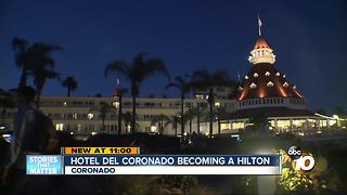 Hotel del Coronado becoming a Hilton - Video