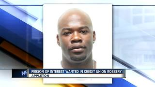 Appleton Police identify person of interest in Capital Credit Union robbery - Video