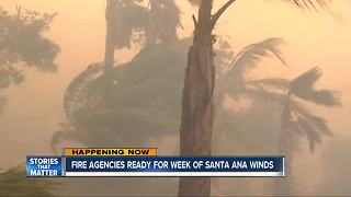 Fire agencies prepare for week of Santa Ana winds - Video