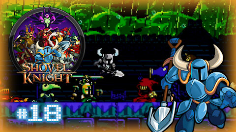 🕹 Shovel Knight (Tower of Fate All Bosses!) Let's Play! #18
