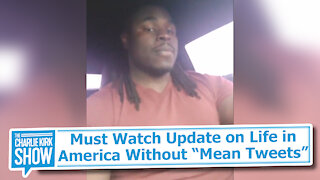 "Must Watch Update on Life in America Without ""Mean Tweets"""