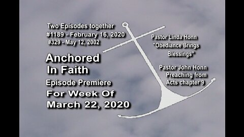 Week of March 22nd, 2020 - Anchored in Faith Episode Premiere 1189