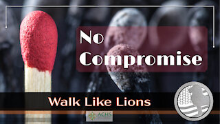 """No Compromise"" Walk Like Lions Christian Daily Devotion with Chappy Nov 24, 2020"