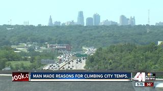 Man made reasons for climbing tempatures in Kansas City - Video
