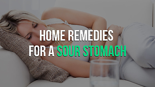 Home Remedies for a Sour Stomach - Video